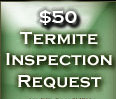 $50 Termite Inspection Request